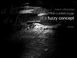 Fuzzy Concept by trisweb, Photography->Manipulation gallery