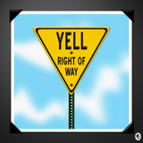 YELL...The Right of Way - Retro by Jhihmoac, illustrations->digital gallery