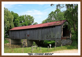 Mull Covered Bridge, All Natural by Jimbobedsel, Photography->Bridges gallery