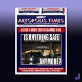 Artopolis Times - Mall Shootings by Jhihmoac, illustrations->digital gallery